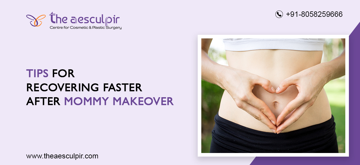 Recovery Tips after Mommy Makeover Surgery