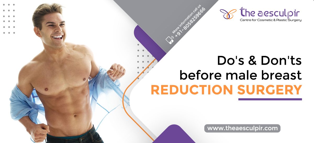 Do's And Don'ts Before Male Breast Reduction Surgery